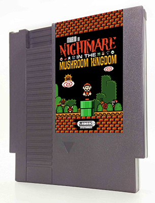 Mario in : Nightmare in the Mushroom Kingdom
