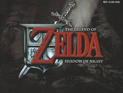 Legend of Zelda : Shadow of Night Manual